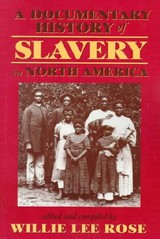 Documentary History Of Slavery In North America - Rose, Willie Lee Nichols (EDT) - ISBN: 9780820320656