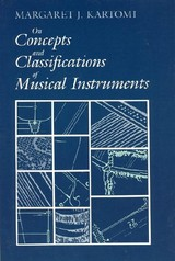 On Concepts And Classifications Of Musical Instruments - Kartomi, Margaret J. - ISBN: 9780226425498