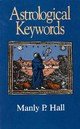 Astrological Keywords - Hall, Manly P. - ISBN: 9780822602996