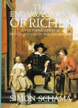 The Embarrassment Of Riches - Schama, Simon - ISBN: 9780394510750