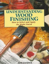 Understanding Wood Finishing - Flexner, Bob - ISBN: 9780762101917