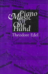 Piano Music For One Hand - Edel, Theodore - ISBN: 9780253319050