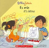 Es Mio / It's Mine - Munoz, Isabel/ Mazali, Gustavo (ILT) - ISBN: 9780439783705