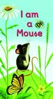 I Am A Mouse - Miller, J.P.; Risom, Ole - ISBN: 9780375874918