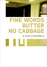 Fine Words Butter No Cabbage - Elms, Anthony - ISBN: 9780945323068