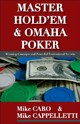 Master Hold'Em And Omaha Poker - Cappelletti, Mike/ Caro, Mike - ISBN: 9781580421393