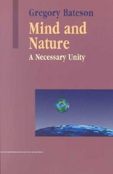 Mind And Nature - Bateson, Gregory - ISBN: 9781572734340