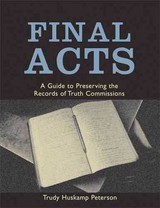 Final Acts - Peterson, Trudy Huskamp - ISBN: 9780801881725