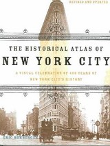 The Historical Atlas Of New York City - Homberger, Eric - ISBN: 9780805078428