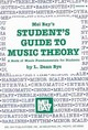 Students Guide To Music Theory - L  Dean Bye - ISBN: 9780871663122