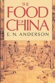 Food Of China - Anderson, E. N. - ISBN: 9780300047394