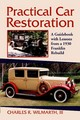 Practical Car Restoration - Wilmarth, Charles R. - ISBN: 9780786425112