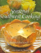 Seasonal Southwest Cooking - Fenzl, Barbara Pool - ISBN: 9780873588829