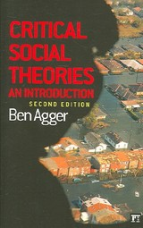 Critical Social Theories - Agger, Ben - ISBN: 9781594512070