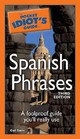 The Pocket Idiot's Guide To Spanish Phrases - Stein, Gail - ISBN: 9781592574537