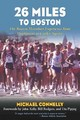 26 Miles To Boston - Connelly, Michael - ISBN: 9781585748280