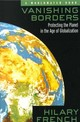 Vanishing Borders - French, Hilary (vice President For Research, Worldwatch Institute, Washingt... - ISBN: 9780393320046