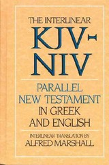 The Interlinear Kjv-Niv Parallel New Testament In Greek And English - Marshall, Alfred (EDT) - ISBN: 9780310950707