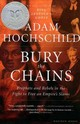 Bury The Chains - Adam Hochschild, Hochschild - ISBN: 9780618619078