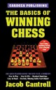 Basics Of Winning Chess - Cantrell, Jacob - ISBN: 9781580420525