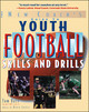 The New Coach's Guide To Youth Football Skills And Drills - Bass, Tom/ Curtis, Bruce (PHT) - ISBN: 9780071441797
