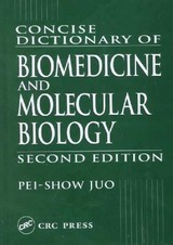 Concise Dictionary Of Biomedicine And Molecular Biology - Juo, Pei-show (state University Of New York, Potsdam, Usa) - ISBN: 9780849309403