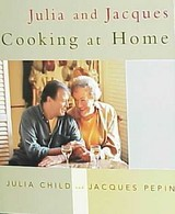 Julia And Jacques Cooking At Home - Child, Julia; Pepin, Jacques - ISBN: 9780375404313
