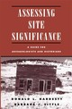 Assessing Site Significance - Hardesty, Donald L.; Little, Barbara J.; Fowler, Don - ISBN: 9780742503168