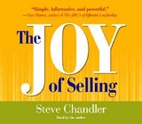 The Joy Of Selling - Chandler, Steve - ISBN: 9781565118331