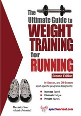 Ultimate Guide To Weight Training For Running - Price, Robert G. - ISBN: 9781932549430