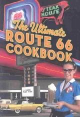 Ultimate Route 66 Cookbook - Northland Editors - ISBN: 9780873588539