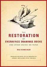 Restoration Of Engravings, Drawings, Books, And Other Works On Paper - Schweidler, Max - ISBN: 9780892368358