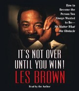 It's Not Over Until You Win! - Brown, Les - ISBN: 9780743550352