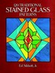 120 Traditional Stained Glass Patterns - Sibbett, Ed, Jr. - ISBN: 9780486257945