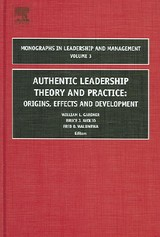 Authentic Leadership Theory And Practice - Gardner, William Louis (EDT)/ Avolio, Bruce J. (EDT)/ Walumbwa, Fred O. (EDT) - ISBN: 9780762312375
