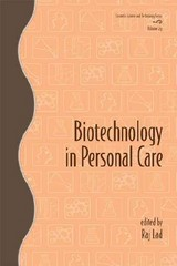 Biotechnology In Personal Care - Lad, Raj (EDT) - ISBN: 9780824725341