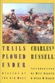 Trails Plowed Under - Russell, Charles M. - ISBN: 9780803289611