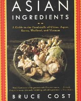 Asian Ingredients - Cost, Bruce - ISBN: 9780060932046