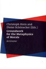 Groundwork For The Metaphysics Of Morals - ISBN: 9783110177077