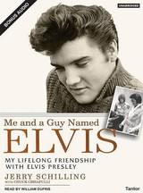 Me And A Guy Named Elvis - Schilling, Jerry/ Crisafulli, Chuck/ Dufris, William (NRT) - ISBN: 9781400132973
