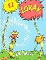 El Lorax/ The Lorax - Seuss, Dr./ Marcuse, Aida E. - ISBN: 9781880507049