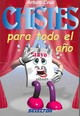 Chistes Para Todo El Ano/ Jokes For The Whole Year - Cruz, Arturo - ISBN: 9789706433879