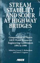 Stream Stability And Scour At Highway Bridges - Richardson, E. V. (EDT)/ Lagasse, Peter F. (EDT)/ American Society of Civil... - ISBN: 9780784404072