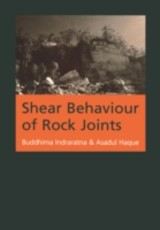 Shear Behaviour Of Rock Joints - Haque, Asadul; Indrarata, Buddhima - ISBN: 9789058093073