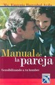Manual De La Pareja / Couple's Manual - Ibarzabal Avila, Ma. Eugenia - ISBN: 9789681337063
