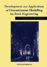 Development And Application Of Discontinuous Modelling For Rock Engineering - Lu, Ming - ISBN: 9789058096104