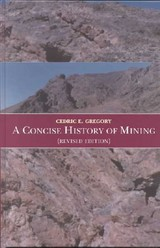 Concise History Of Mining - Gregory, C. E. - ISBN: 9789058093479
