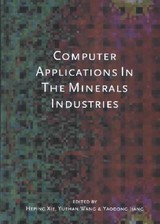 Computer Applications In The Mineral Industries - Xie, Heping - ISBN: 9789058091741