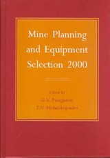 Mine Planning And Equipment Selection 2000 - Panagiotou, G. N. (EDT)/ Michalakopoulos, T. N. (EDT) - ISBN: 9789058091789