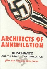 Architects Of Annihilation - Heim, Susanne; Aly, Götz - ISBN: 9780691089386